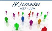 IV Jornadas MEF-CGN